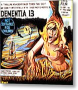 Dementia 13, Aka The Haunted And The Metal Print by Everett