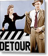 Detour, From Left Ann Savage, Tom Neal Metal Print by Everett