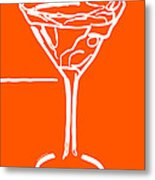 Do Not Panic - Drink Martini - Orange Metal Print