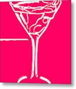 Do Not Panic - Drink Martini - Pink Metal Print