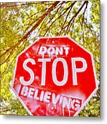 Don't Stop Believing Metal Print