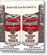 Double Talk From Clinton Years American Dream Reversed Metal Print by Ray Tapajna