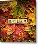 Dream-autumn Metal Print