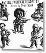 Dred Scott & The 1860 Presidential Race Metal Print