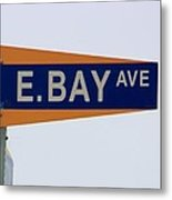 E. Bay Ave Metal Print
