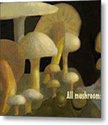 Edible Mushrooms Metal Print