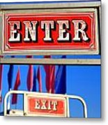 Enter And Exit Signs Metal Print