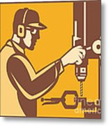 Factory Worker Operator With Drill Press Retro Metal Print