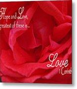 Faith Hope Love Rose Metal Print