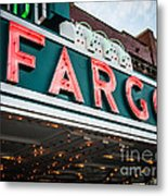 Fargo Theatre Sign In North Dakota Metal Print