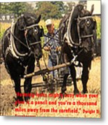 Farming Looks Easy Metal Print by Ian  MacDonald