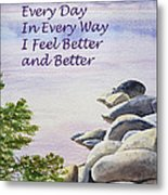 Feel Better Affirmation Metal Print