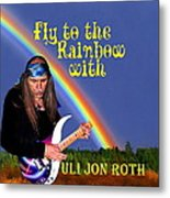 Fly To The Rainbow With Uli Jon Roth Metal Print