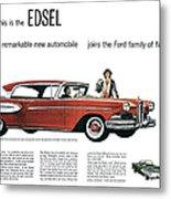 Ford Cars: Edsel, 1957 Metal Print
