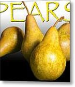 Four Pears With Yellow Lettering Metal Print