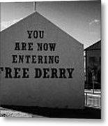 Free Derry Corner Northern Ireland Metal Print