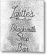 French Quarter Illuminated Lafittes Blacksmith Shop Bar Sign New Orleans Photocopy Digital Art Metal Print