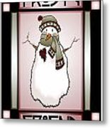 Frosty Friend Snowman 1 Metal Print