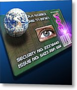 Global Id Card Metal Print by Victor Habbick Visions