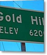 Gold Hill Metal Print