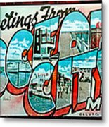 Greetings From Oc Metal Print by Skip Willits