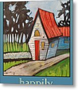 Happily Ever After Stonewall Cottage Metal Print