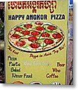 Happy Angkor Pizza Sign Metal Print