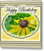 Happy Birthday Card    Black-eyed Susan And Bee Metal Print