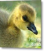 Happy Easter Gosling Metal Print