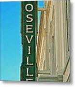 Historic Roseville California Metal Print