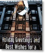 Holiday Greetings And Best Wishes For A New Year Of Happiness In A World Of Peace Metal Print