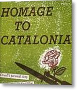 Homage To Catalonia Metal Print