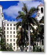 Hotel Nacional De Cuba Metal Print