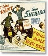 I Was A Male War Bride, Cary Grant, Ann Metal Print