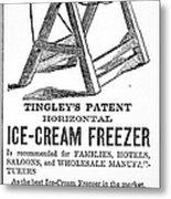 Ice Cream Freezer, 1872 Metal Print