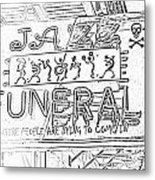 Jazz Funeral Sketch Metal Print