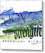 Joy Strength I Metal Print
