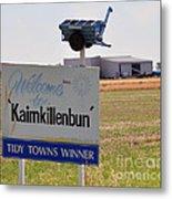 Kaimkillenbun Sign Metal Print by Joanne Kocwin