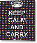 Keep Calm And Carry On Poster Print Blue Green Red Polka Dot Background Metal Print