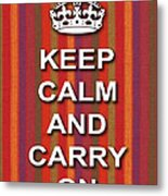 Keep Calm And Carry On Poster Print Red Purple Stripe Background Metal Print