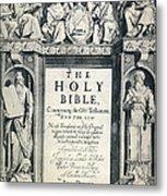 King James I Bible, 1611 Metal Print by Granger