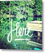 #lake #water #sign #amazing #tagstagram Metal Print