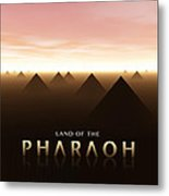 Land Of The Pharaoh Metal Print
