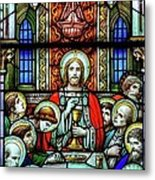 Last Supper Stained Glass Metal Print by Matthew Green
