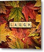 Laugh-autumn Metal Print