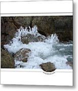 Let The Rivers Clap Their Hands Metal Print