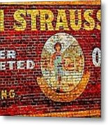 Levi Strauss Metal Print by Randall Weidner