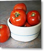 Life Is Not A Bowl Of Cherries - Life Is A Bowl Of Tomatoes Metal Print