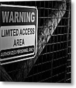 Limited Access Area Metal Print