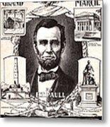Lincoln Centennial, C1909 Metal Print